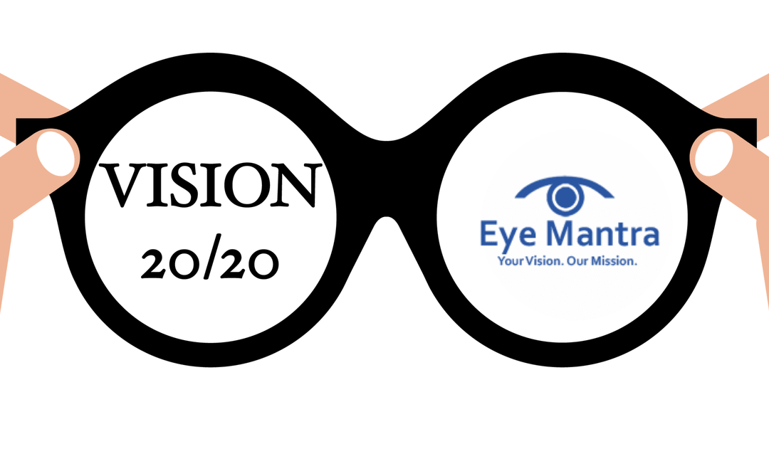 20/20 Vision: What Does It Mean? How Is It Important?