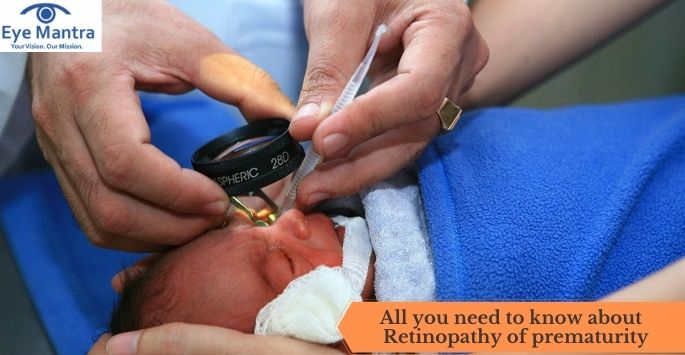 All You Need to know about Retinopathy of Prematurity
